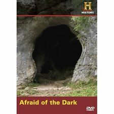 History Channel Exclusive: AFRAID OF THE DARK dvd