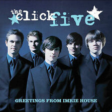 Greetings from Imrie House by The Click Five (CD, Aug-2005, Lava Records (USA))
