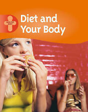Diet and Your Body (Healthy Body) Alison Cooper Very Good Book