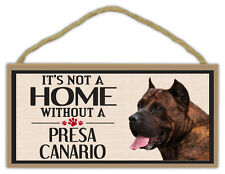 Wood Sign: It's Not A Home Without A PRESA CANARIO | Dogs, Gifts