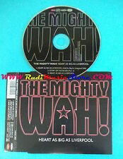 CD Singolo The Mighty Wah! Heart As Big As Liverpool WENX 2002 UK no mc lp(S26)