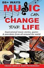88+ Ways Music Can Change Your Life Joann Pierdomenico Vincent James Trade PB