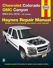 Chevrolet Colorado Gmc Canyon : 2004 Thru 2012 - All Models by John H. Haynes...