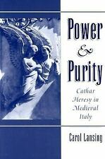Power & Purity: Cathar Heresy in Medieval Italy, Carol Lansing, Acceptable Book