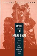 Inside the Drama-House: Rama Stories and Shadow Puppets in South India-ExLibrary