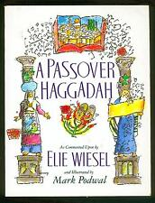 PASSOVER HAGGADAH BY ELIE WIESEL ILUSTR.BY MARK PODVAL judaica jewish