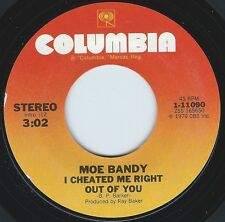 MOE BANDY I Cheated Me Right Out Of You ((**NEW UNPLAYED 45**)) from 1979