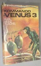 Karl- Hainz TUSCHEL Kommando Venus 3 UTOPISCHER ROMAN Sci- Fi DDR 1981