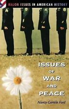 Issues of War and Peace (Major Issues in American History)-ExLibrary