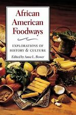 African American Foodways: Exploration of History and Culture (The Food Series)