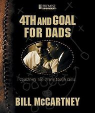 4TH AND GOAL: Coaching for Life's Tough Calls-Bill McCartney