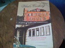 What's Cooking at Moody's Diner 60 years of recipes and reminiscences by Nancy