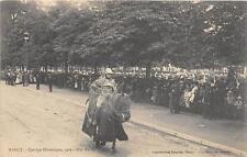 CPA 54 NANCY CORTEGE HISTORIQUE 1909 DUC RAOUL