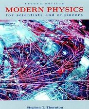 Modern Physics For Scientists And Engineers by Stephen T Thornton
