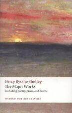 Oxford World's Classics: The Major Works by Percy Bysshe Shelley (2009,...
