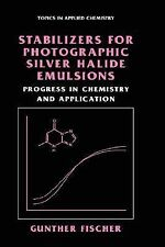 Topics in Applied Chemistry Ser.: Stabilizers for Photographic Silver Halide...