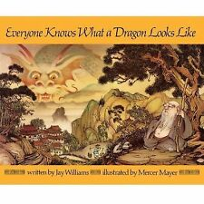 Everyone Knows What a Dragon Looks Like by Jay Williams (1984, Paperback)
