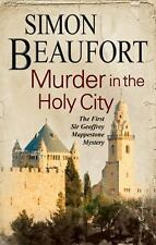 A Sir Geoffrey Mappestone Mystery: Murder in the Holy City 1 by Simon...
