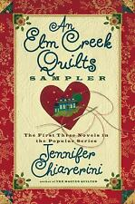 An Elm Creek Quilts Sampler: The First Three Novels in the Popular Series (The