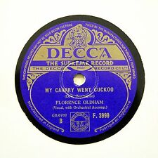"""FLORENCE OLDHAM """"My Canary Went Cuckoo"""" DECCA F-3999 [78 RPM]"""