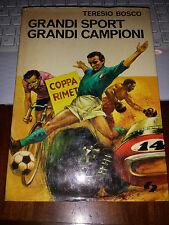 GRANDI SPORT GRANDI CAMPIONI TERESIO BOSCO collana APOLLO 11 1971 1^ediz