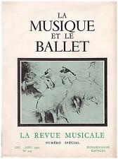LA REVUE MUSICALE - LA MUSIQUE ET LE BALLET - 1953