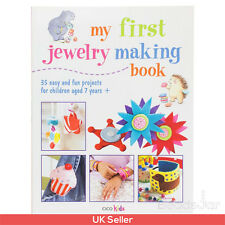 My First Jewelry Making Book for Children Aged 7 Years + (A24/8)