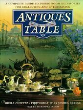 Antiques for the Table: A Complete Guide to Dining Room Accessories for Collecti