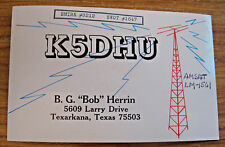VINTAGE AMATEUR TWO WAY RADIO QSL CARD ~ TEXARKANA TEXAS ~ SEE OUR OTHER CARDS