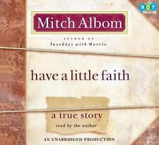 Have a Little Faith: A True Story 2009 by Mitch Albom 0307704033 Ex-library