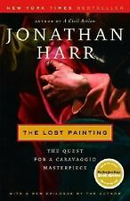 The Lost Painting : The Quest for a Caravaggio Masterpiece by Jonathan Harr