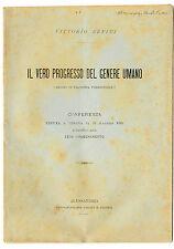 Libro Il Vero Progresso del Genere Umano Filosofia Paradossale Autografo Benini