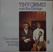 TINY GRIMES WITH ROY ELDRIDGE ONE IS NEVER TOO YOUNG TO SWING UK PRESS