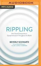 Rippling : How Social Entrepreneurs Spread Innovation Throughout the World by...