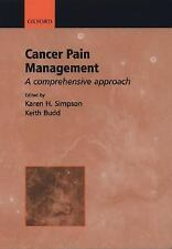 Cancer Pain Management: A Comprehensive Approach