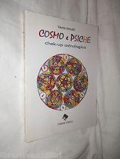 COSMO E PSICHE Chek up astrologico Vania Incutti Palladio 1996 Filosofia Manuale