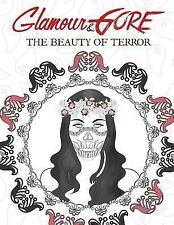 Horror Coloring Book for Adults: Glamour and Gore: the Beauty of Terror : A...
