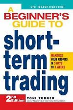 A Beginner's Guide to Short Term Trading: Maximize Your Profits in 3 Days to 3 W