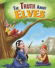 The Truth About Elves (Fairy-Tale Superstars)