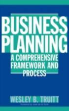 Business Planning: A Comprehensive Framework and Process