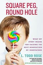 Square Peg: My Story and What It Means for Raising Innovators, Visionaries, and
