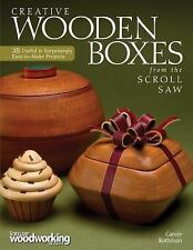 Creative Wooden Boxes from the Scroll Saw: 28 Useful & Surprisingly Easy-to-Make