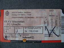 TICKET YR KV MECHELEN - FC UTRECHT  OEFENWEDSTRIJD  17/07/2011