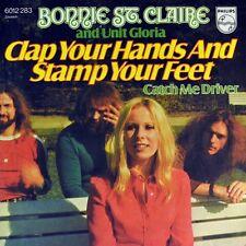 """7"""" BONNIE ST. CLAIRE & UNIT GLORIA Clap Your Hands Stamp..PHILIPS Glam-Rock 1973"""