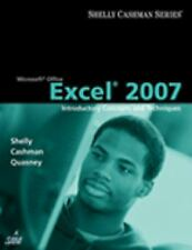Microsoft Office Excel 2007: Introductory Concepts and Techniques (Available Ti