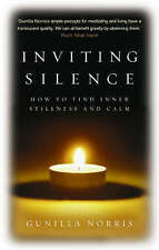Inviting Silence: How to Find Inner Stillness and Calm,Norris, Gunilla,New Book