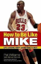 How to Be Like Mike: Life Lessons about Basketball's Best-ExLibrary