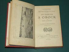 Les Français à Obock Denis de RIVOYRE Ill. MASSÉ et HERCOUËT 2e ed.