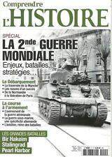 COMPRENDRE L'HISTOIRE N° 11 / SECONDE GUERRE MONDIALE BATAILLES ENJEUX STRATEGIE