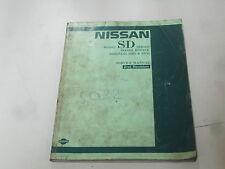NISSAN SD Series Diesel Service workshop Manual Reparatur Handbuch Buch Repair